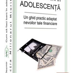 Primii 3 pasi pentru a face bani in adolescenta